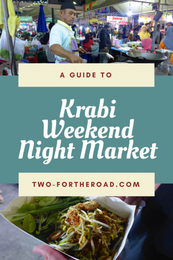 A guide to Krabi Weekend Night Market - Two for the Road