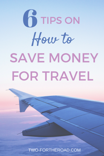 'how do you afford to travel?' is our most asked question. We share 6 top tips on how we save money to allow us to travel the world and how you can too.
