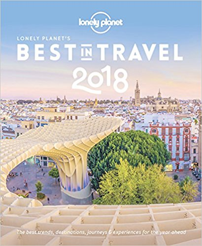 Lonely Planet - Best in Travel 2018