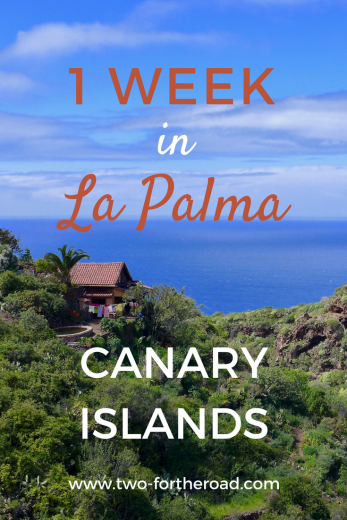 A 7 day itinerary for the quiet Canary Island of La Palma - Things to do, Where to stay and Where to eat.
