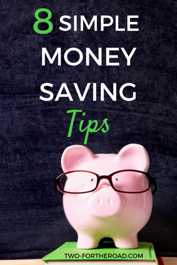 The Top 8 Simple Money Saving Tips I've ever received.